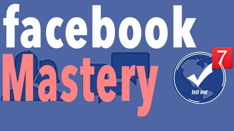 Facebook Mastery