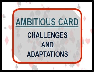 Ambitious Card Challenges and Adaptations