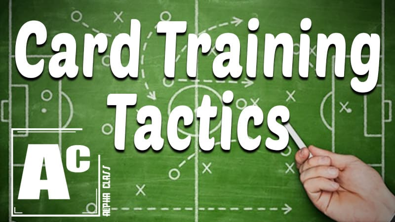 Card Training Tactics