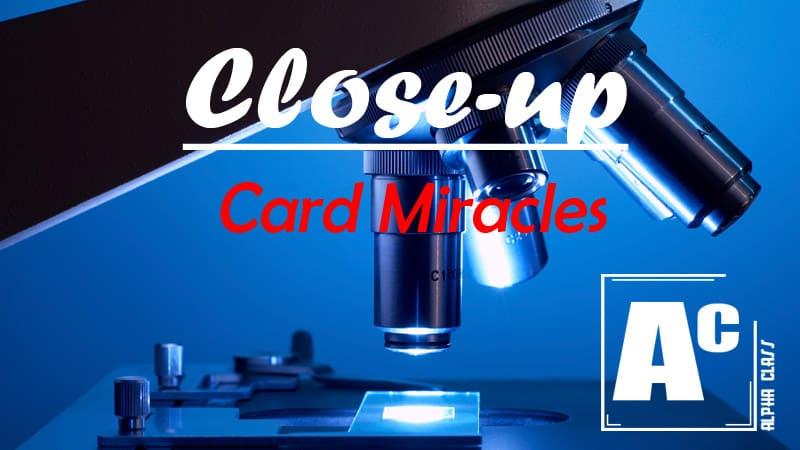 Close-Up Card Miracles