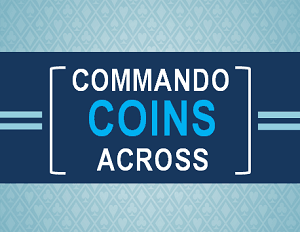 Commando Coins Across