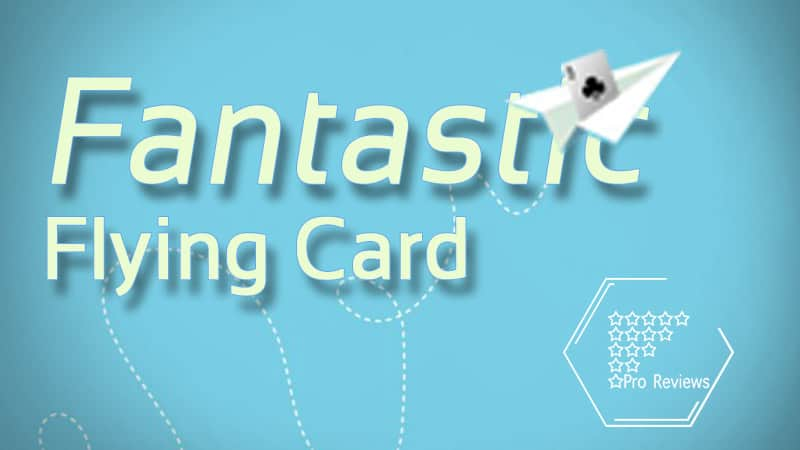 Fantastic Flying Card