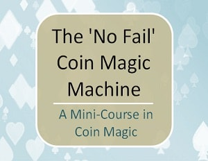 The 'No Fail' Coin Magic Machine