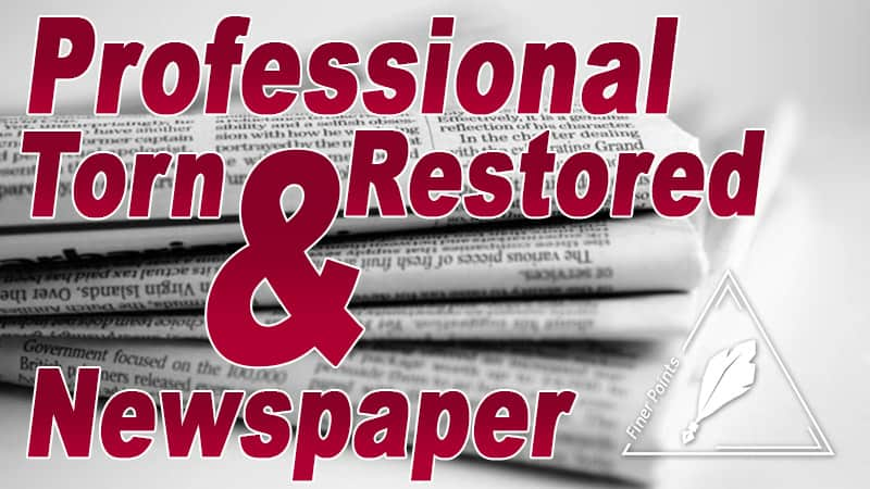 Professional Torn & Restored Newspaper