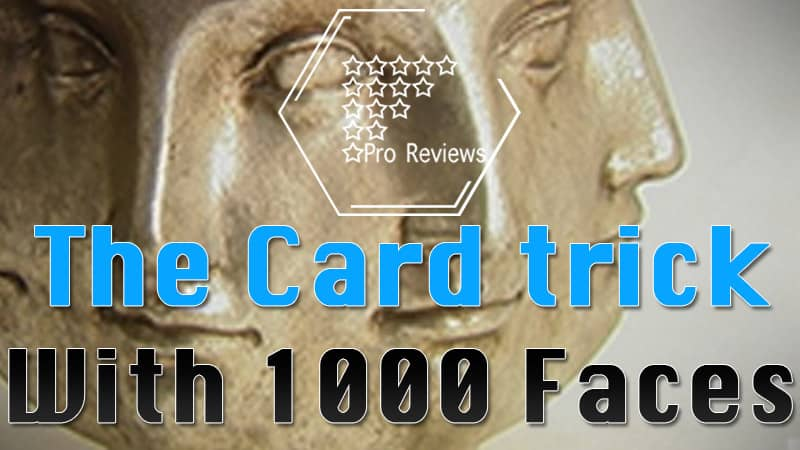 The Card Trick with a 1000 Faces