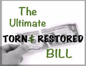 The Ultimate Torn and Restored Bill