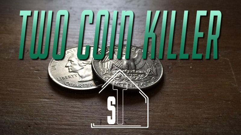 Two Coin Killer