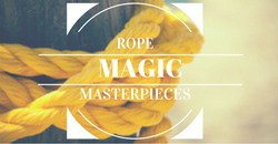 Rope Magic Masterpieces