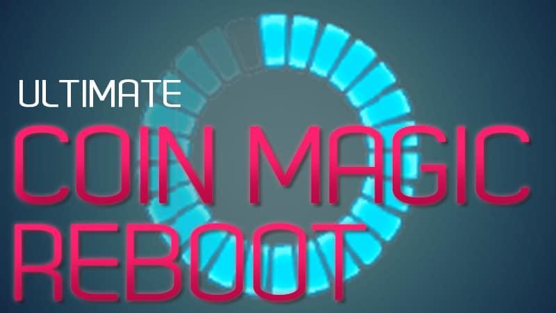 The Ultimate Coin Magic Reboot - David Fillary