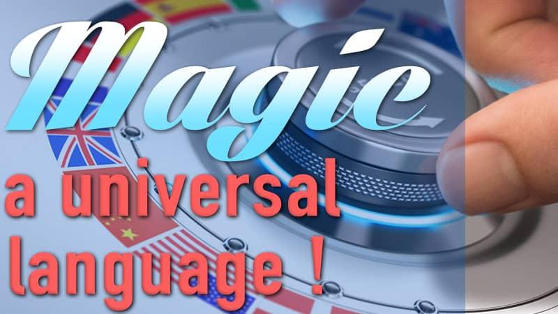 Magic As the Universal Language