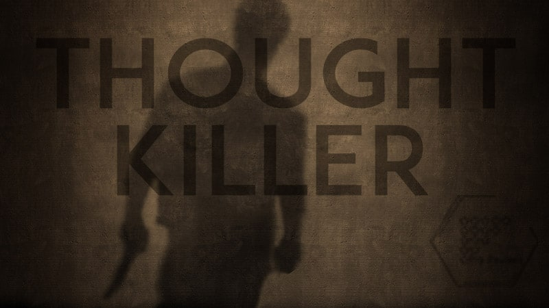 Thought Killer