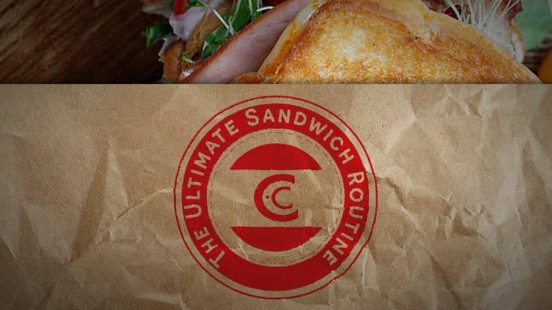 The Ultimate Sandwich Routine