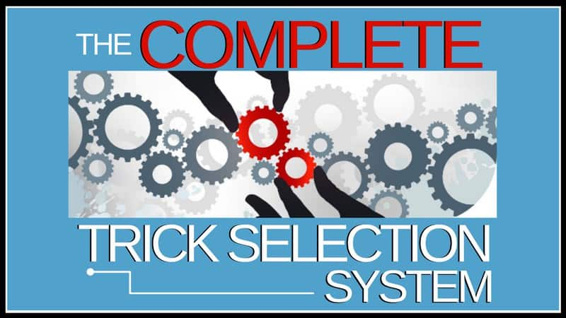 The Complete Trick Selection System