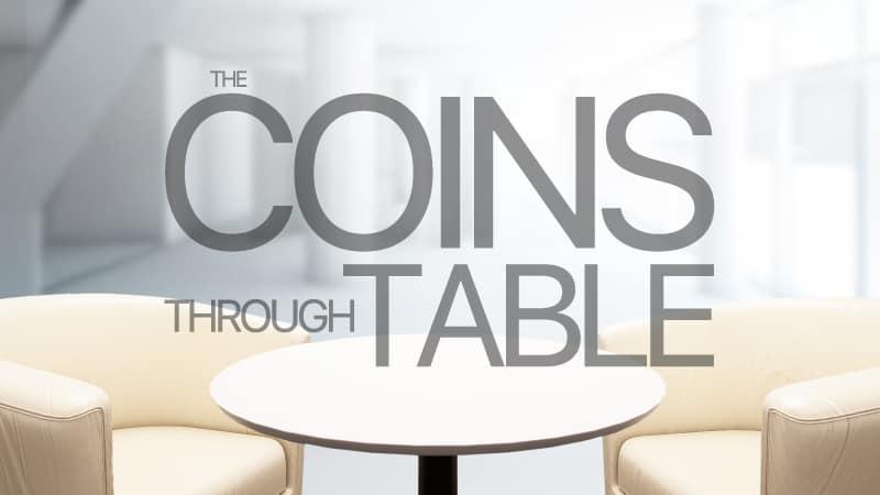 Coins Through Table