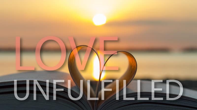 Love Unfulfilled