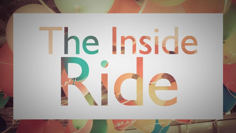 The Inside Ride