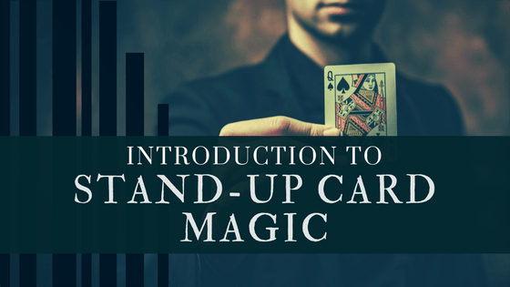 Introduction to Visual Stand Up Card Magic