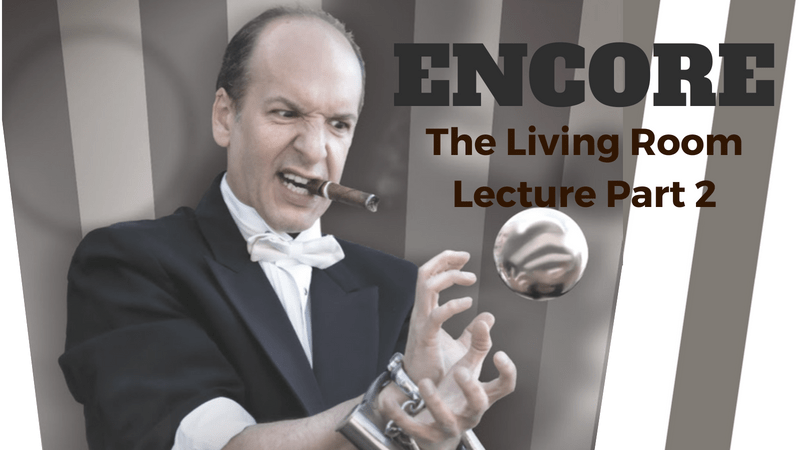 Encore: The Living Room Lecture Part 2