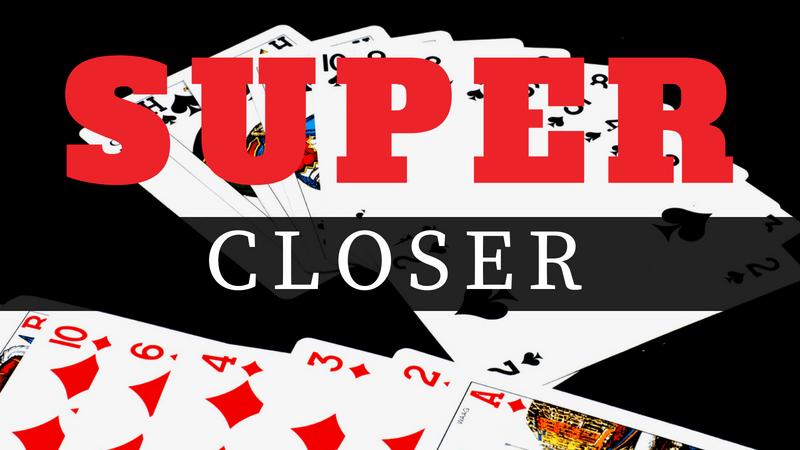 Super Closer