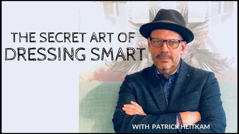 The Secret Art of Dressing Smart - Patrick Heitkam Living Room Lecture