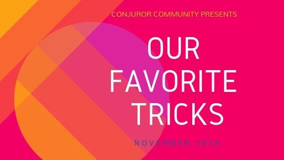 Our Favorite Tricks