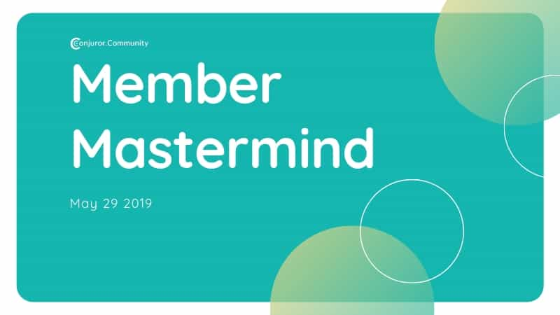 Member Mastermind (May 29th)