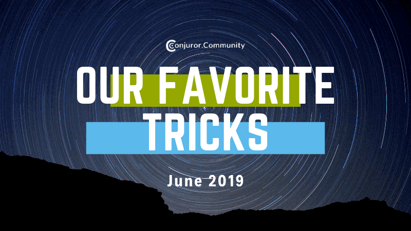 Our Favorite Tricks (June 5th)