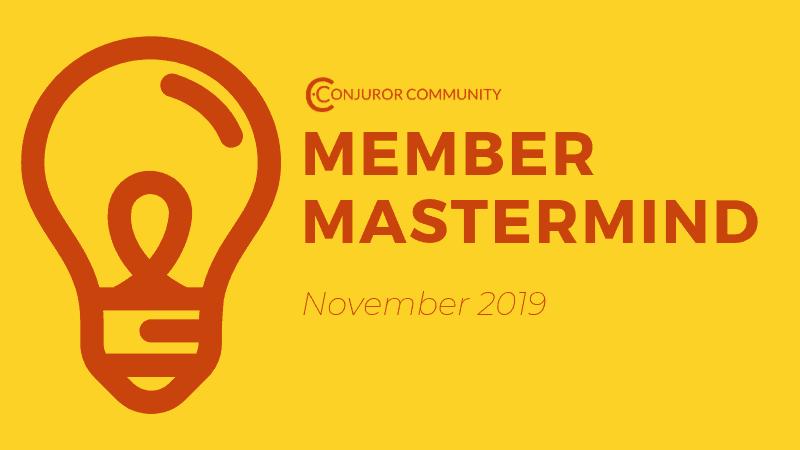 Member Mastermind (November 20th)