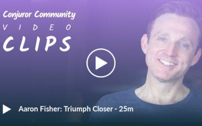 Aaron Fisher - Triumph Closer