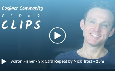Aaron Fisher - Six Card Repeat with Kicker Ending by Nick Trost