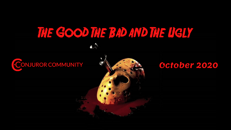 The Good The Bad & The Ugly (Oct 21st)