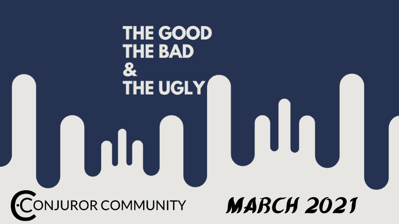 The Good The Bad & The Ugly (March 17th)