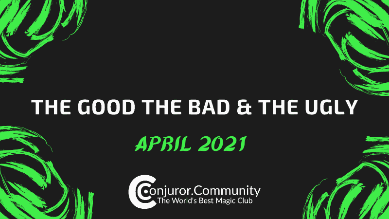 The Good The Bad & The Ugly (April 28th)