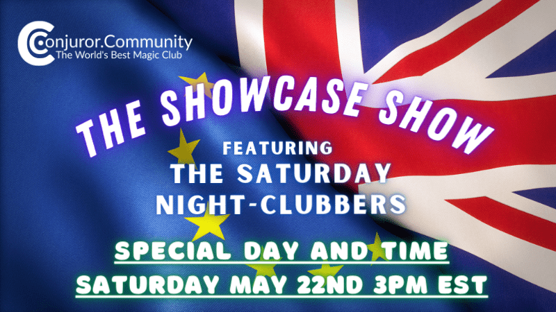 The Showcase Show (May 22nd)
